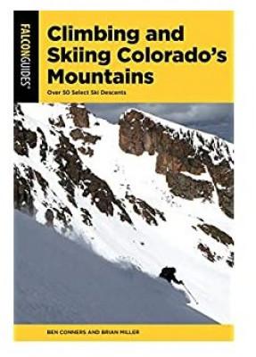 Climbing and Skiing Colorado's Mountains