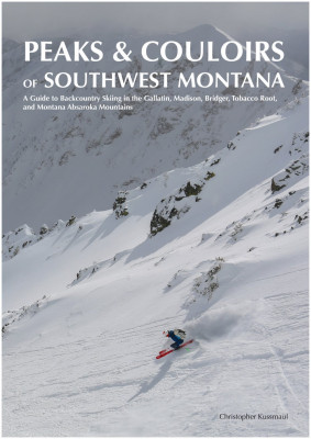 Peaks and Couloirs of Southwest Montana