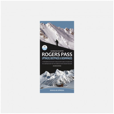 Rogers Pass - Uptracks Bootpacks and Bushwhacks