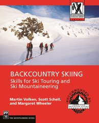 Backcountry Skiing - Skills for Ski Touring & Mountaineering