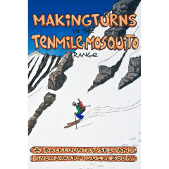 Making Turns in the Tenmile Mosquito Range