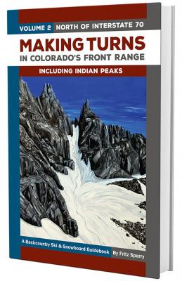 Making Turns in Colorado's Front Range - Volume 2